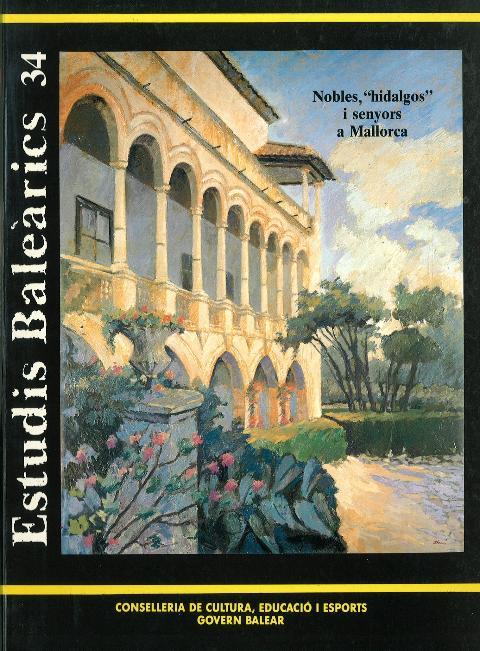 Estudis Baleàrics, núm. 34. Nobles, ''hidalgos'' i senyors a Mallorca