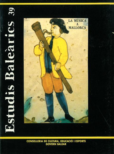Estudis Baleàrics, núm. 39. La música a Mallorca