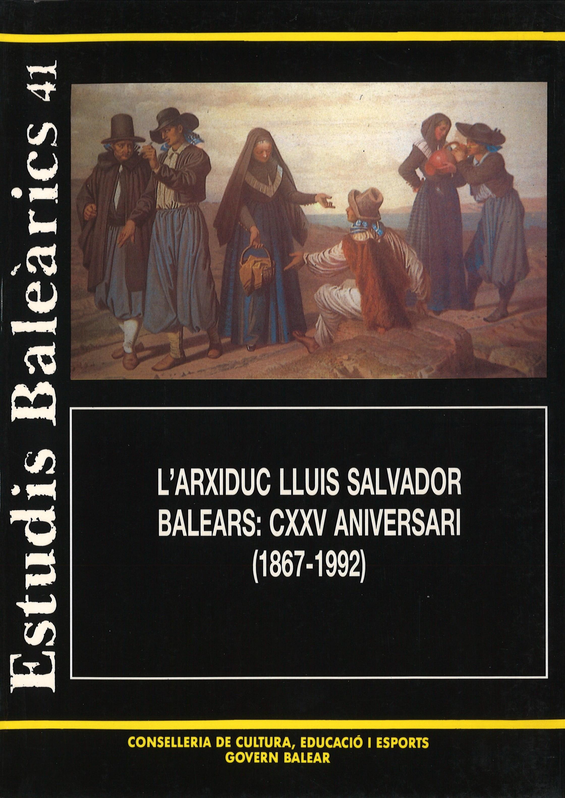 L'ARXIDUC LLUIS SALVADOR. BALEARS: CXXV ANIVERSARI (1867-1992) - núm. 41