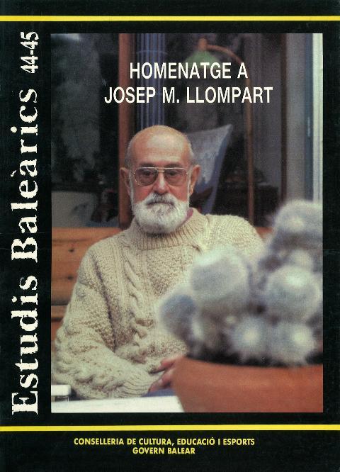 Estudis Baleàrics, núm. 44/45. Homenatge a Josep M. Llompart