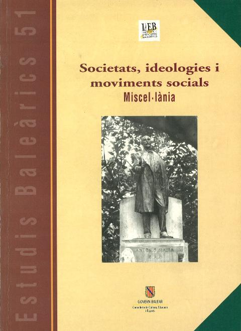 Estudis Baleàrics. Societats, ideologies i moviment socials. Miscel·lània, núm. 51
