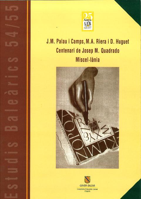Estudis Baleàrics, núm. 54/55. Centenari de Josep M. Quadrado. Miscel·lània