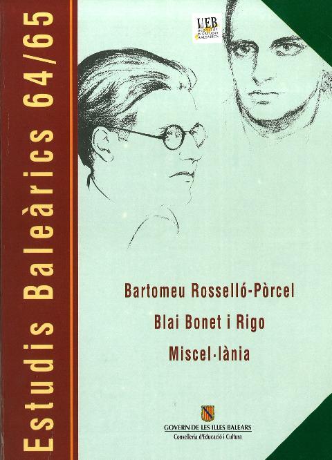 Estudis Baleàrics, núm. 64/65. Bartomeu Rosselló-Pòrcel, Blai Bonet i Rigo. Miscel·lània