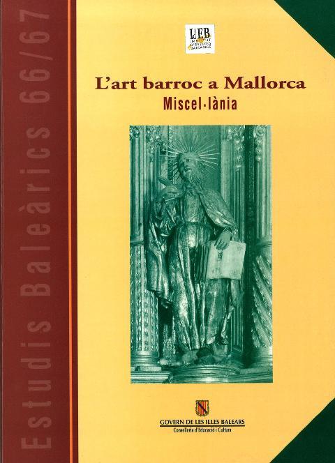 Estudis Baleàrics, núm. 66/67. L'art barroc a Mallorca. Miscel·lània