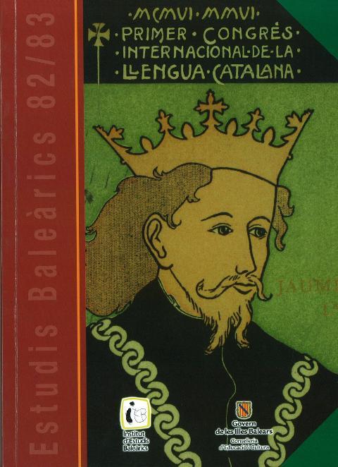 Estudis Baleàrics, núm. 82/83. MCMVI-MMV, Primer Congrés Internacional de la Llengua Catalana