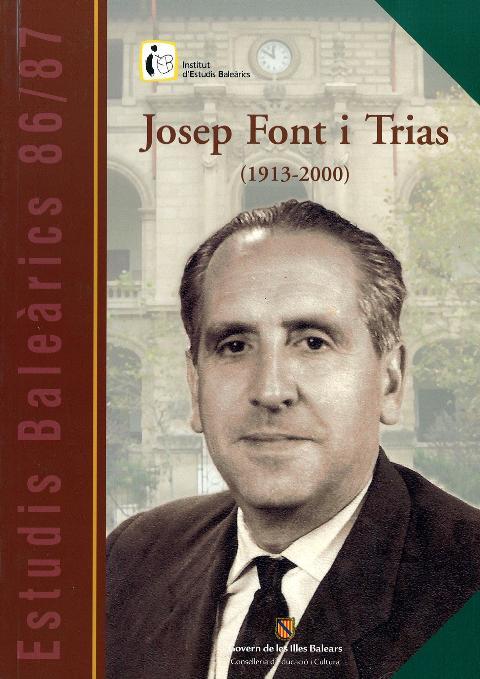 Estudis Baleàrics, núm. 86/87. Josep Font i Trias (1913-2000)