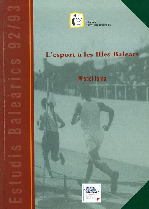 Estudis Baleàrics, núm. 92/93. L'esport a les Illes Balears. Miscel·lània