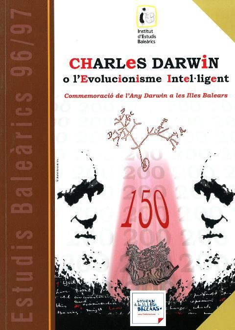 Estudis Baleàrics, núm. 96/97. Charles Darwin o l'Evolucionisme Intel·ligent